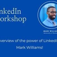 LinkedIN Workshop with Mark Williams