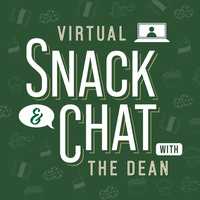 Snack & Chat with the Dean