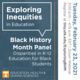 Black History Month Panel: Exploring Inequities in Education