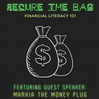 Secure the Bag: Financial Literacy 101