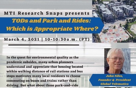 "MTI Research Snaps Webinar: ""TODS and Park and Rides: Which is Appropriate Where?"""