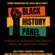 Black History Panel: Making Our Ancestors Proud