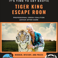 Tiger King Escape Room | Lehigh After Dark