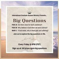International Grad Students - Big Questions of Life