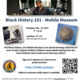Black History 101 - Mobile Museum