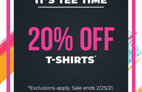 February 2021 T-Shirts Sale Tuesday, February 23 — Thursday, February 25