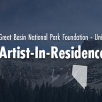 Great Basin National Park Foundation - University of Nevada, Reno Artist-in-Residence