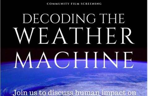 Community Film Screening: Decoding the Weather Machine