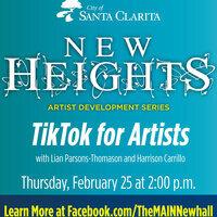 New Heights - Virtual Arts Symposium - TikTok for Artists