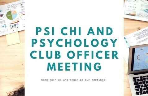 Psi Chi and Psychology Club Officer Meeting