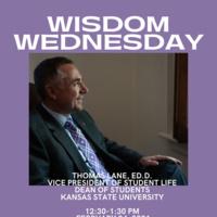 Wisdom Wednesday with Dr. Thomas Lane