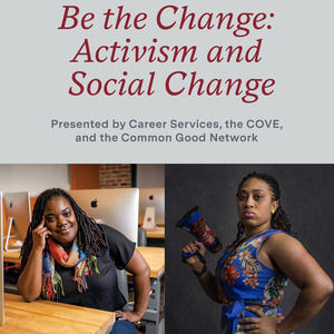 Be the Change: Activism and Social Change