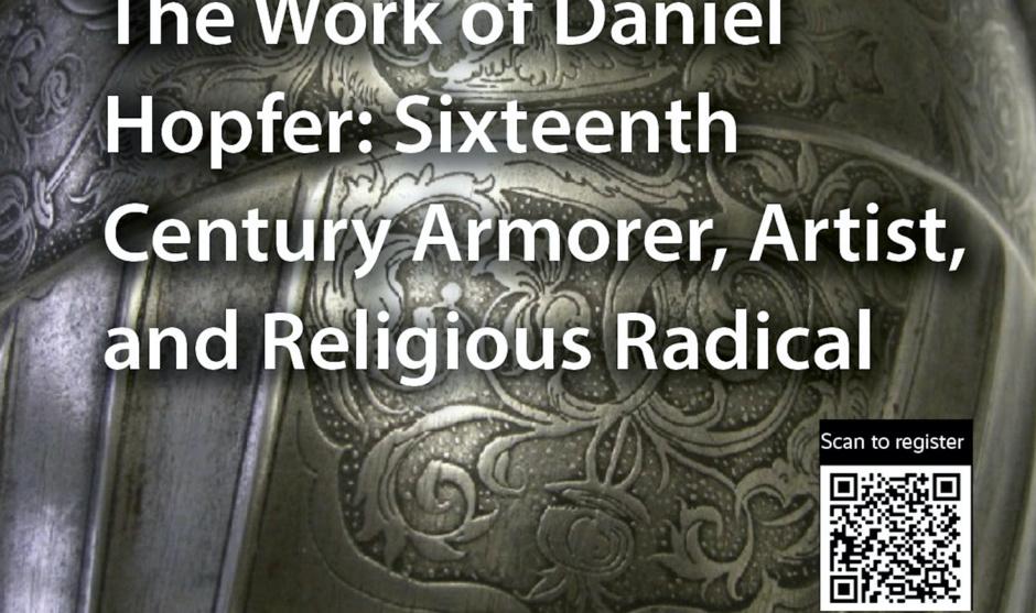 The Work of Daniel Hopfer: Sixteenth Century Armorer, Artist, and Religious Radical