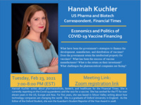 Fireside Chat on Economics and Politics of Vaccine Financing - Speaker:  Hannah Kuchler, Correspondent, Financial Times