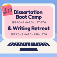 Dissertation Bootcamp & Writing Retreat