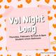 Vol Night Long