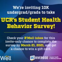 UCR's Student Health Behavior Survey