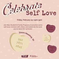 First-Year Friday: Celebrate Self Love