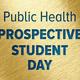 Public Health Prospective Student Day