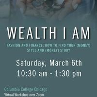 Wealth I Am Workshop