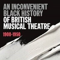 HEP Speaker Event with Sean Mayes and Dr. Sarah Whitfield-An Inconvenient Black History of British Musical Theatre