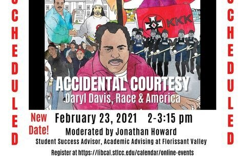 poster for the film Acccidental Courtesy - Daryl Davis, Race in America, Feb. 23, 2-3:30, Moderated by Jonathon Howard