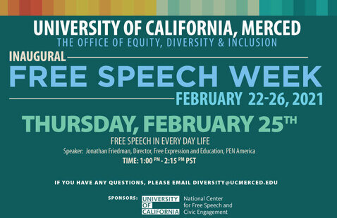 The Office of Equity, Diversity & Inclusion Present: Inaugural Free Speech Week-February 21-26, 2021: Thursday Event: Free Speech In Everyday Life
