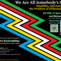 We Are All Somebody's Child: Disability, Speciesism, and the Problem of Dehumanization