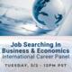 Job Searching In Business & Economics: International Career Panel