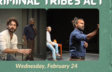 Screening and Discussion of Indian Play: Criminal Tribes Act