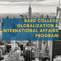 Study Away Fair: Bard Globalization and International Affairs Program
