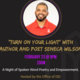 """""""Turn on Your Light"""" with Author and Poet Seneca Wilson"""