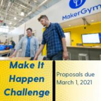 UD MakerGym: Make It Happen Challenge