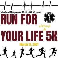 FSU Medical Response Unit's 12th Annual Run For Your Life 5K (Virtual Race)