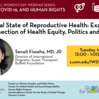 The Global State of Reproductive Health: Examining the Intersection of Health Equity, Politics and COVID-19