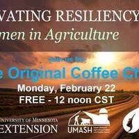Cultivating Resiliency Coffee Chat - Women's Ag Leadership
