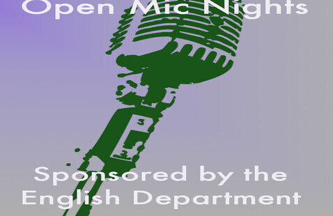 Open Mic Nights: Sponsored by the English Department