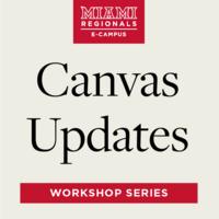 Canvas Updates Workshop Series