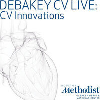 DeBakey CV Live: Innovation on the Loose