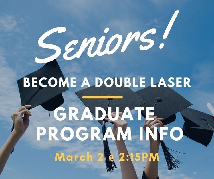 Senior Graduate Program Info Session