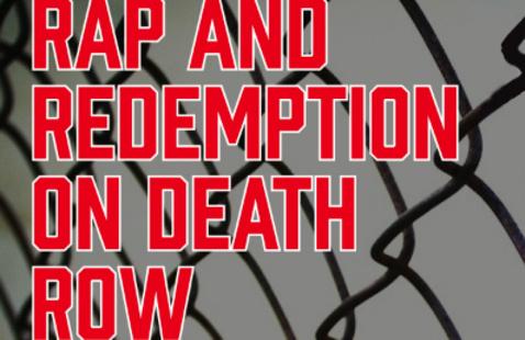 Rap and Redemption on Death Row: Dr. Mark Katz, John P. Barker Distinguished Professor of Music