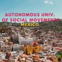 Study Away Fair: Autonomous Univ. of Social Movements (Mexico)