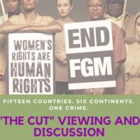 """Cut: Exposing FGM Worldwide"" Screening & Panel"