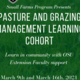 Pasture and Grazing Management Learning Cohort - Linn, Lane, and Benton County Residents