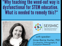 """Why teaching the weed-out way is dysfunctional for STEM education.  What is needed to remedy this?"""