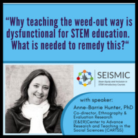 """""""Why teaching the weed-out way is dysfunctional for STEM education.  What is needed to remedy this?"""""""