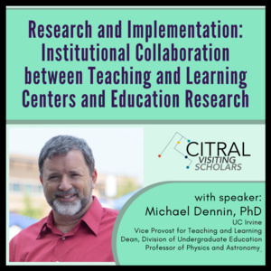 Research and Implementation: Institutional Collaboration between Teaching and Learning Centers and Education Research