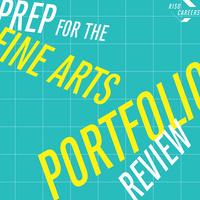 RISD Careers   Prep for Fine Arts Portfolio Review