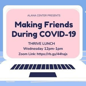 Thrive Lunch Making Friends During Covid 19