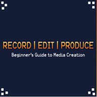 Record | Edit | Produce: A Beginner's Guide to Media Creation - Image Editing